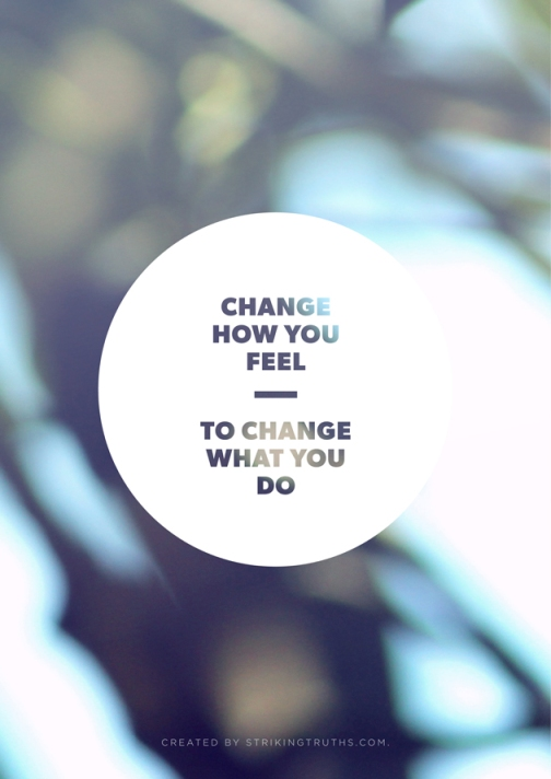 strikingtruths_change-how-you-feel