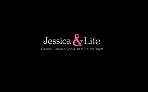 Jessica & Life Cancer Consciousness and Eternal Youth